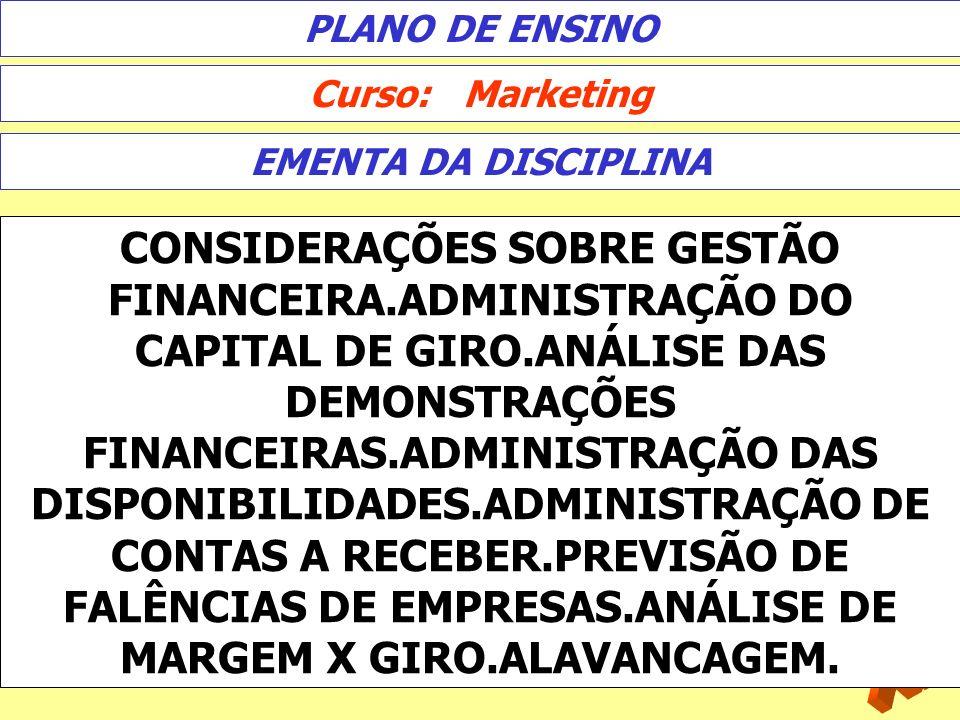 PLANO DE ENSINOCurso: Marketing. EMENTA DA DISCIPLINA.