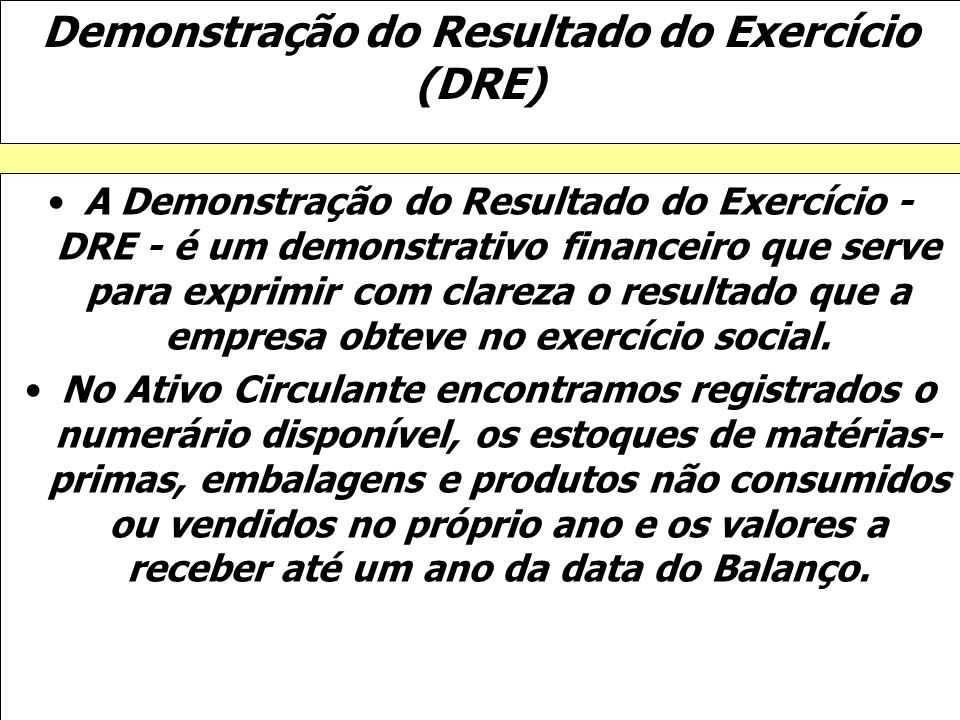 Demonstração do Resultado do Exercício (DRE)