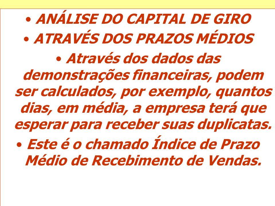 ANÁLISE DO CAPITAL DE GIRO ATRAVÉS DOS PRAZOS MÉDIOS