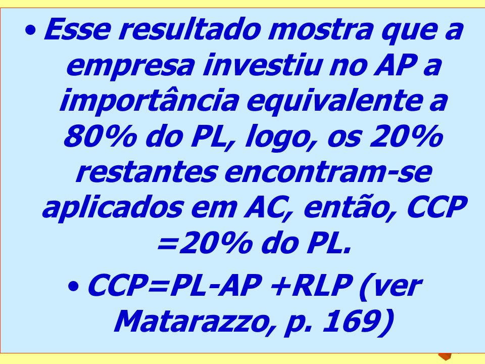 CCP=PL-AP +RLP (ver Matarazzo, p. 169)