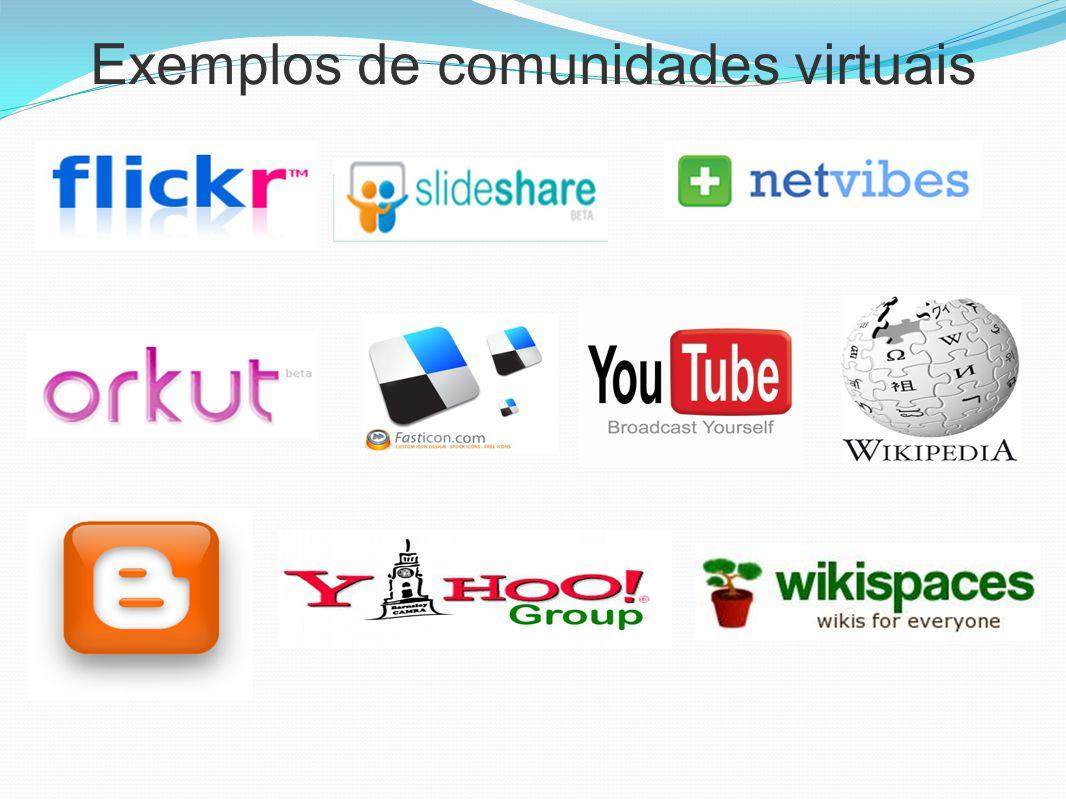 Exemplos de comunidades virtuais