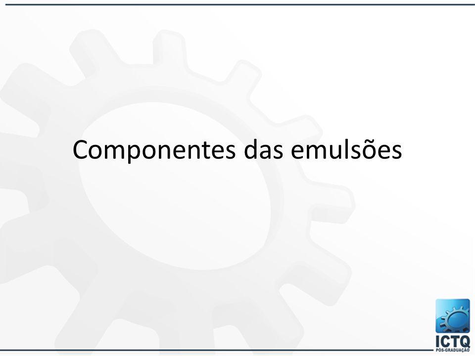 Componentes das emulsões