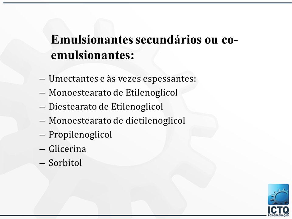 Emulsionantes secundários ou co-emulsionantes: