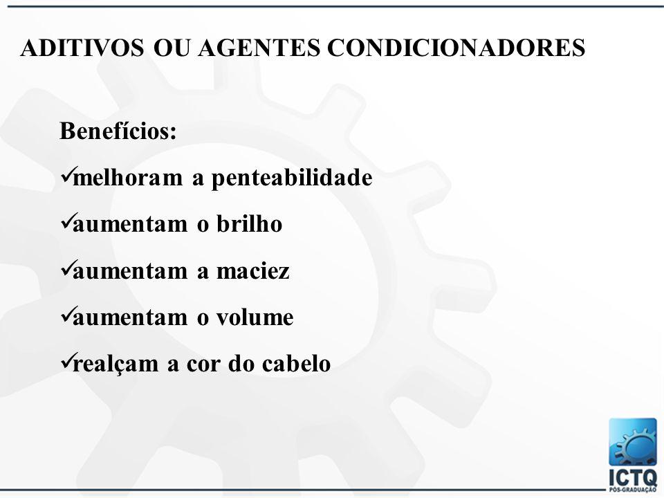 ADITIVOS OU AGENTES CONDICIONADORES