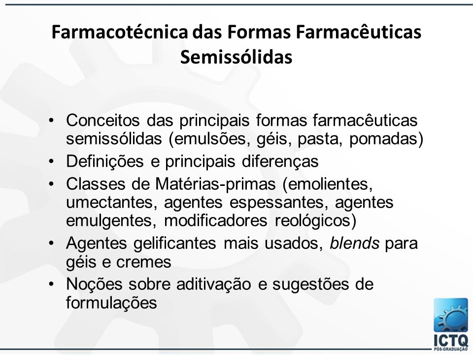 Farmacotécnica das Formas Farmacêuticas Semissólidas