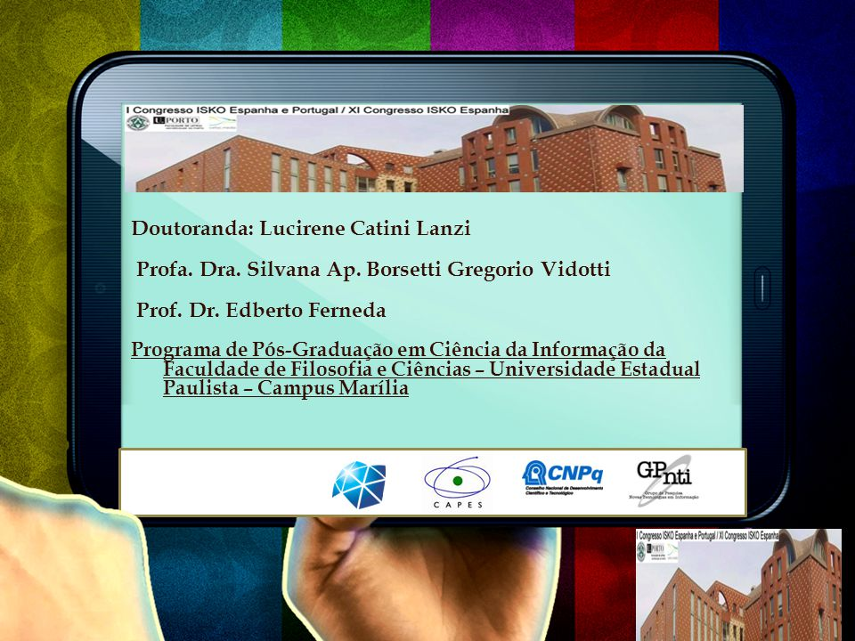 Doutoranda: Lucirene Catini Lanzi