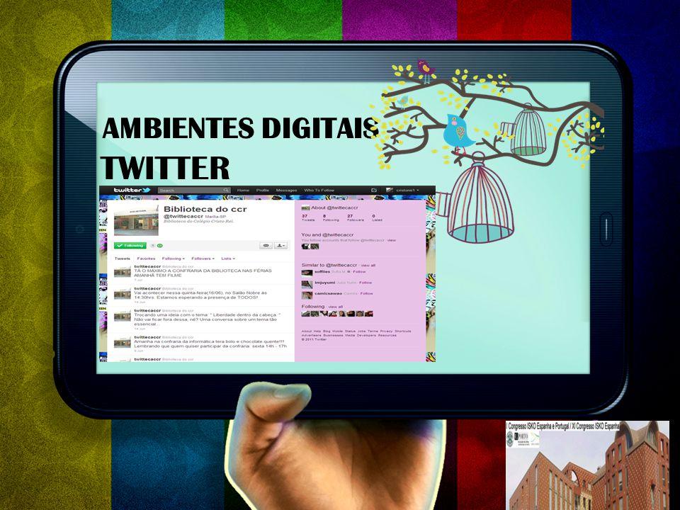 AMBIENTES DIGITAIS TWITTER