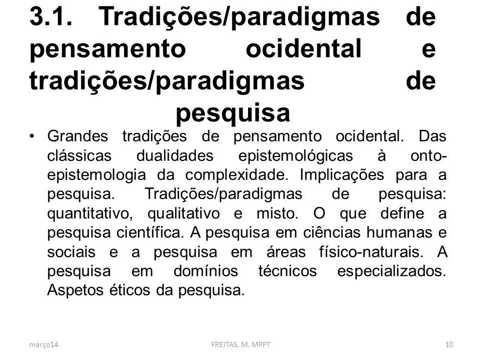3.1. Tradições/paradigmas de pensamento ocidental e tradições/paradigmas de pesquisa
