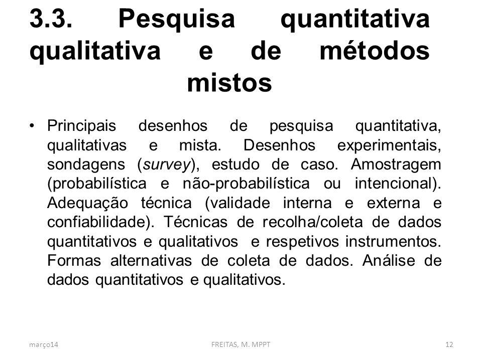 3.3. Pesquisa quantitativa qualitativa e de métodos mistos