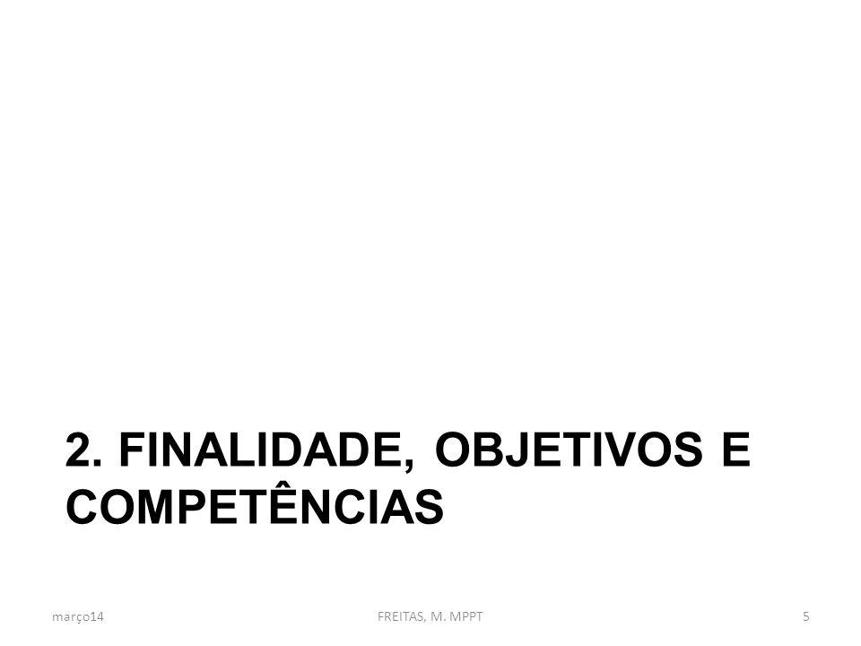 2. Finalidade, Objetivos e competências