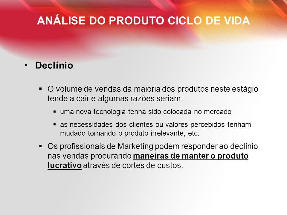 ANÁLISE DO PRODUTO CICLO DE VIDA