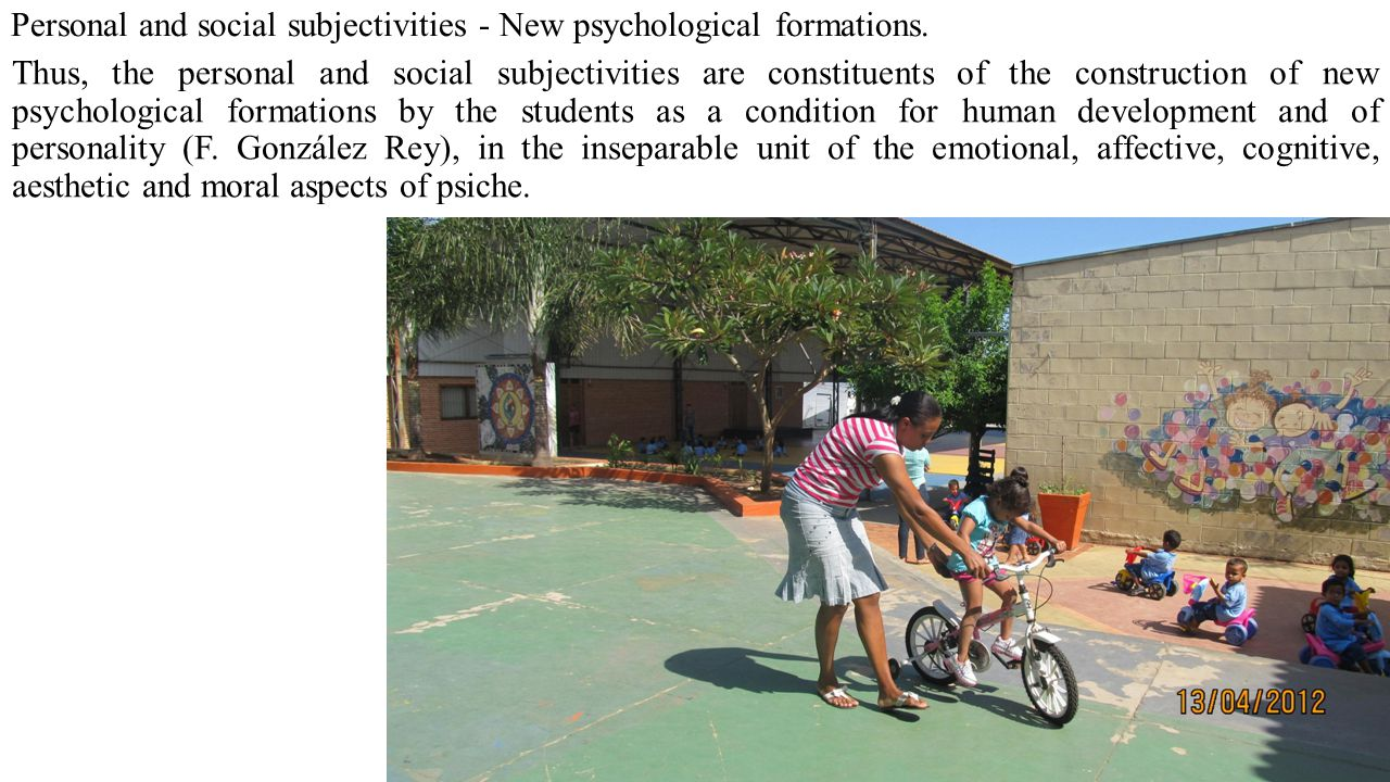 Personal and social subjectivities - New psychological formations.