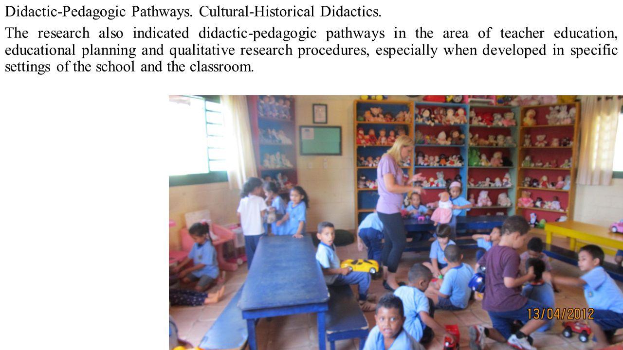 Didactic-Pedagogic Pathways. Cultural-Historical Didactics.