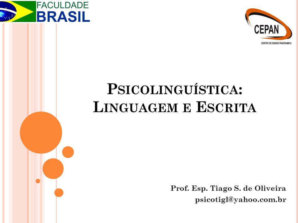 Psicolinguística: Linguagem e Escrita