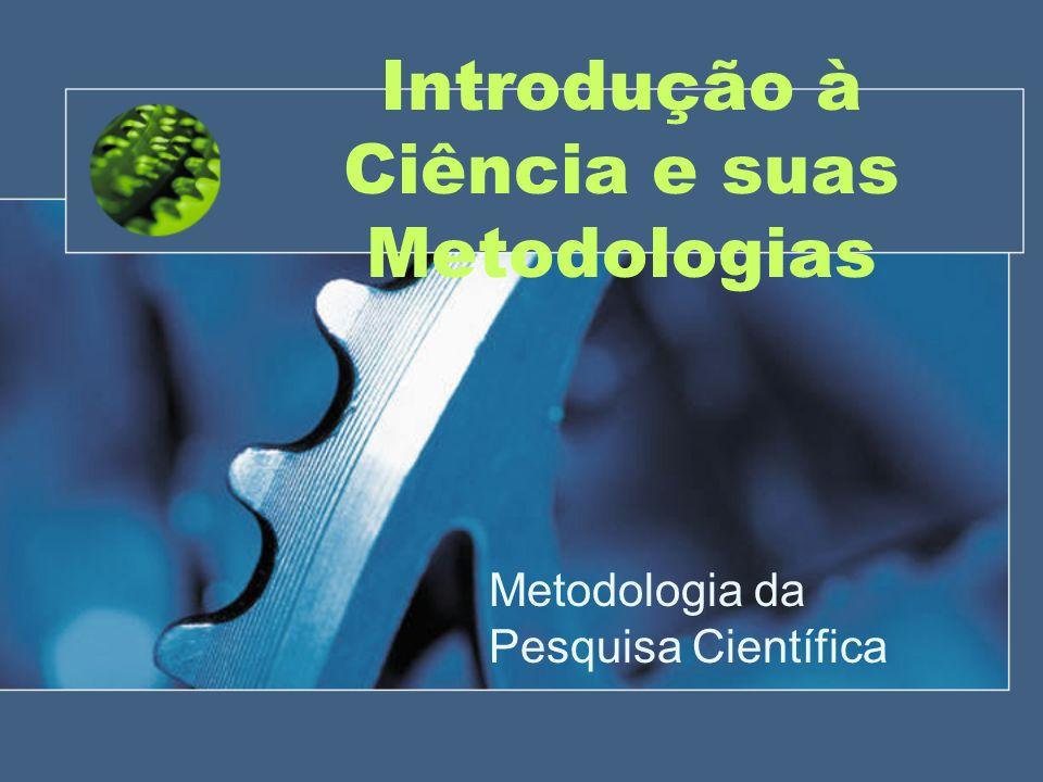 Introdução à Ciência e suas Metodologias