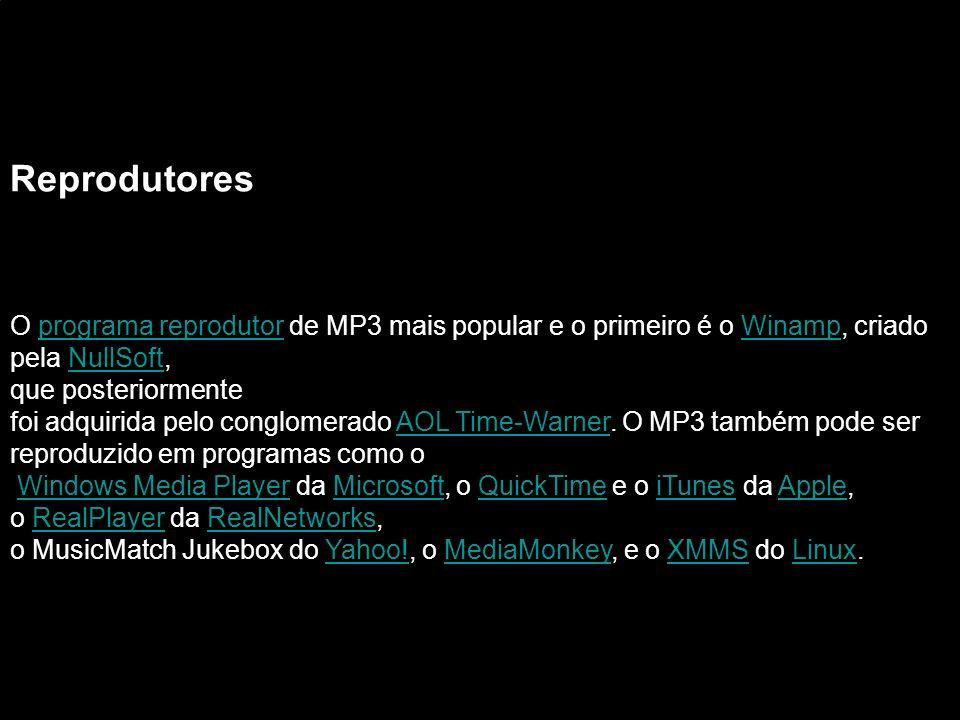 ReprodutoresO programa reprodutor de MP3 mais popular e o primeiro é o Winamp, criado. pela NullSoft,