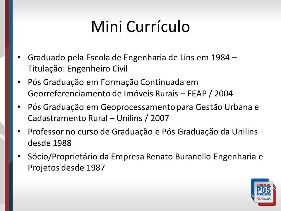 Mini Currículo Graduado pela Escola de Engenharia de Lins em 1984 – Titulação: Engenheiro Civil.