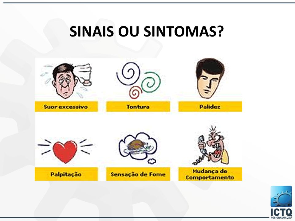 SINAIS OU SINTOMAS