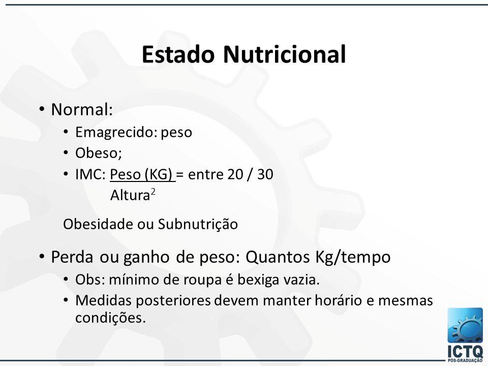 Estado Nutricional Obesidade ou Subnutrição Normal: