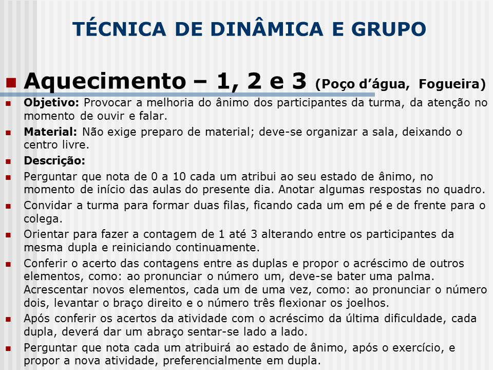 TÉCNICA DE DINÂMICA E GRUPO