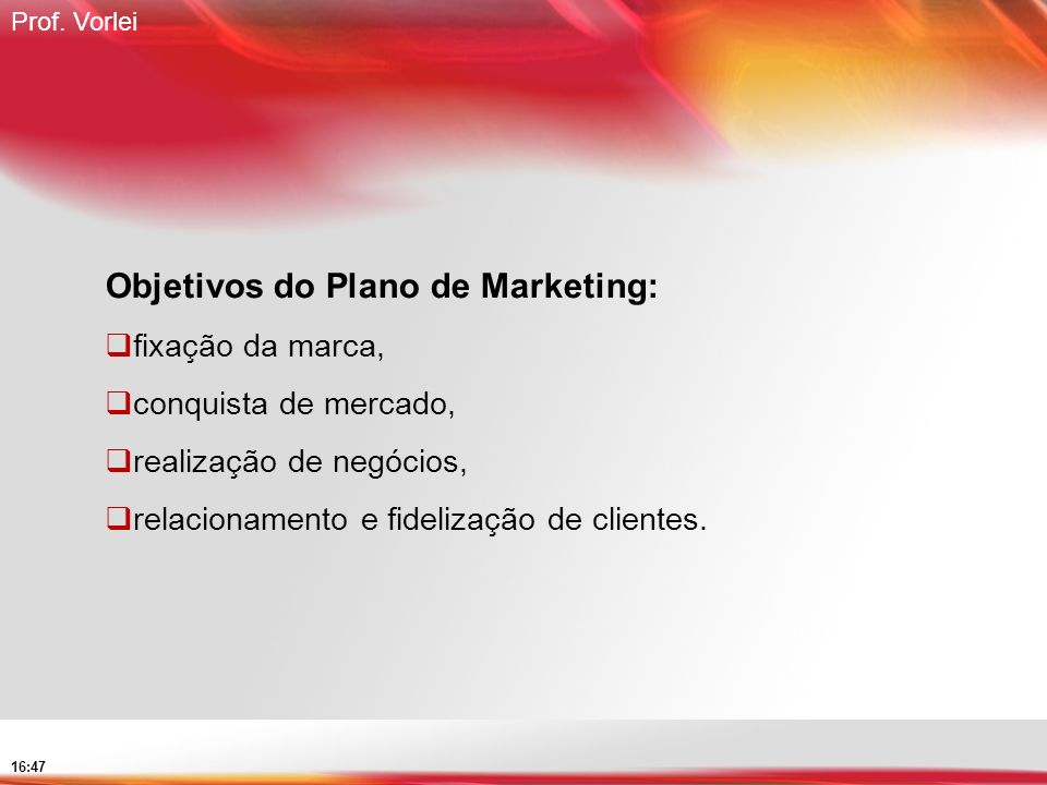 Objetivos do Plano de Marketing: