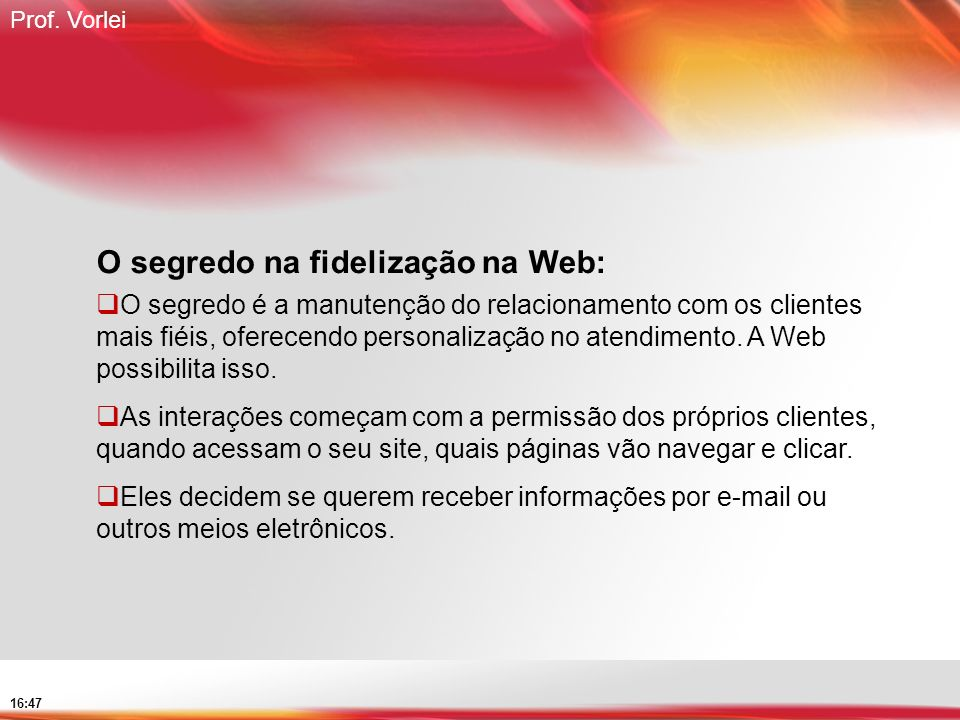 O segredo na fidelização na Web: