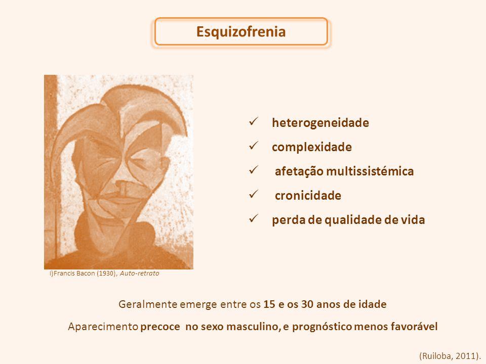 Esquizofrenia heterogeneidade complexidade afetação multissistémica