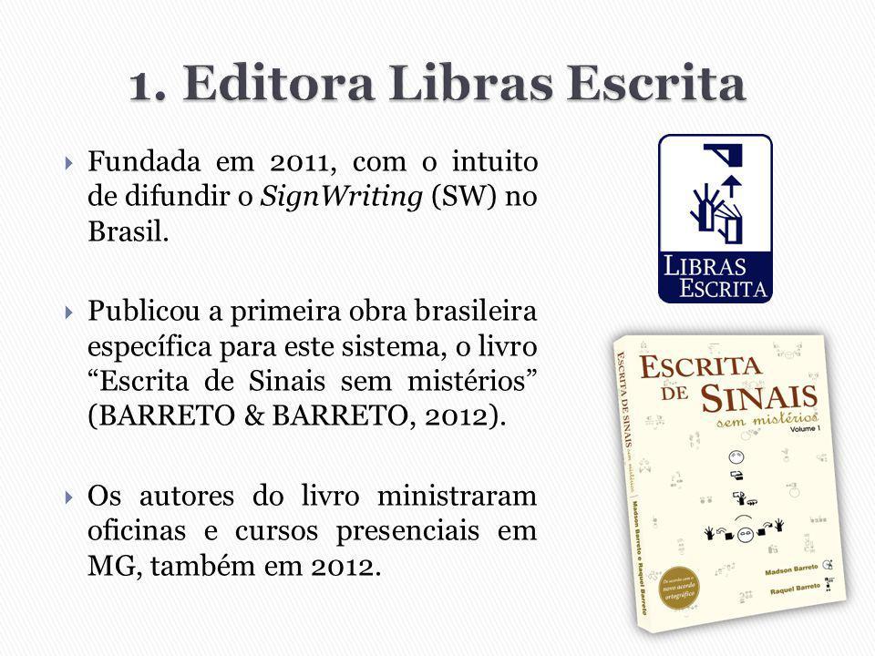 1. Editora Libras Escrita