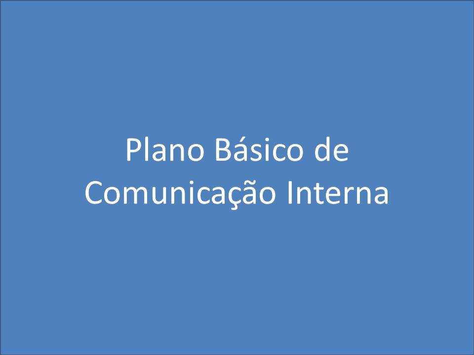 Plano Básico de Comunicação Interna
