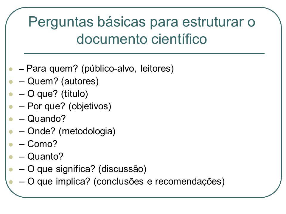 Perguntas básicas para estruturar o documento científico