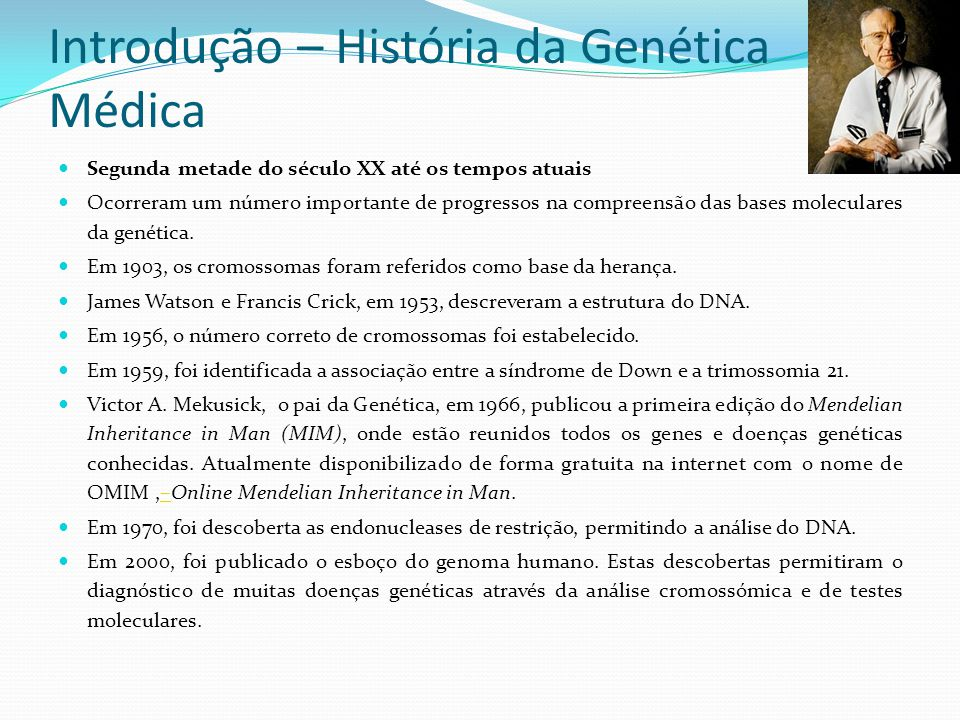 Introdução – História da Genética Médica