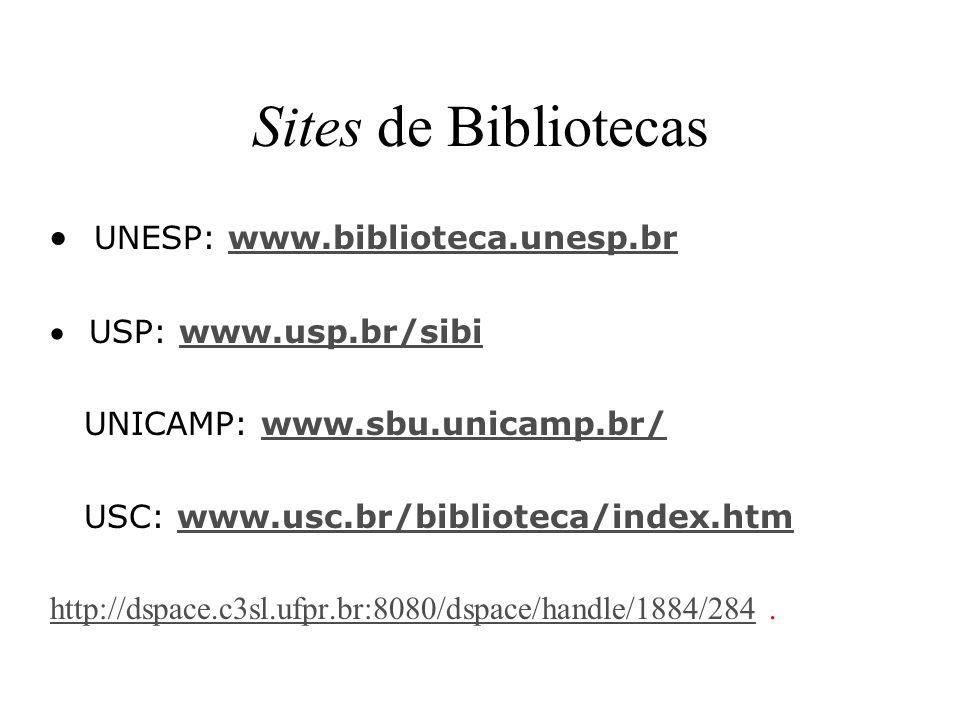 Sites de Bibliotecas · UNESP: www.biblioteca.unesp.br