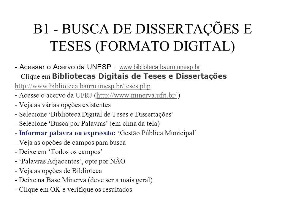 B1 - BUSCA DE DISSERTAÇÕES E TESES (FORMATO DIGITAL)