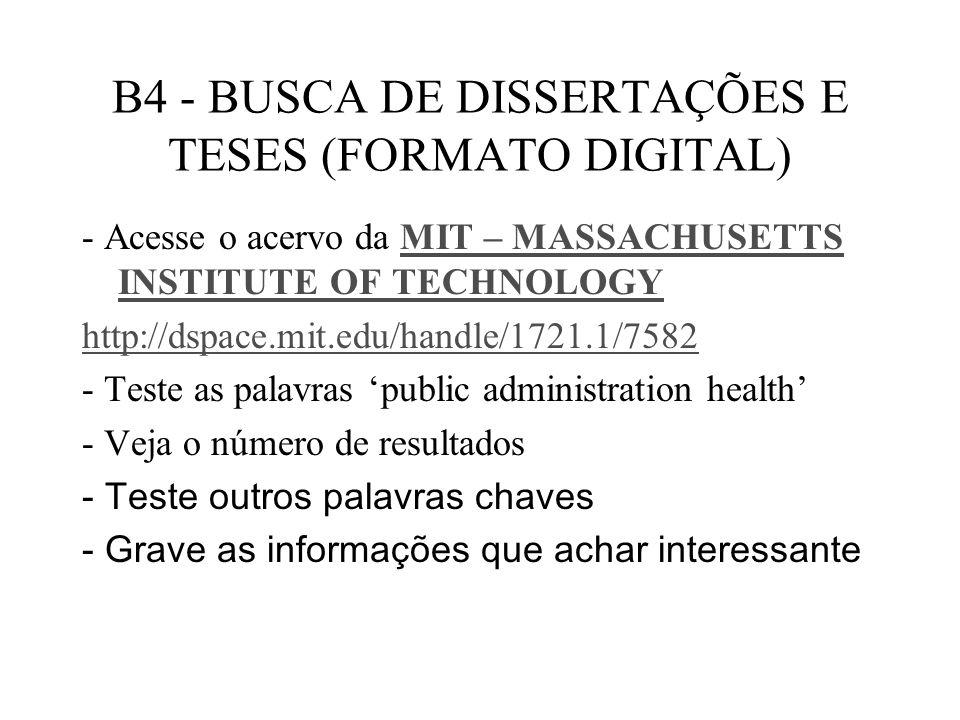 B4 - BUSCA DE DISSERTAÇÕES E TESES (FORMATO DIGITAL)