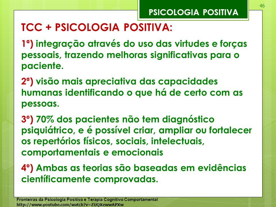 TCC + PSICOLOGIA POSITIVA: