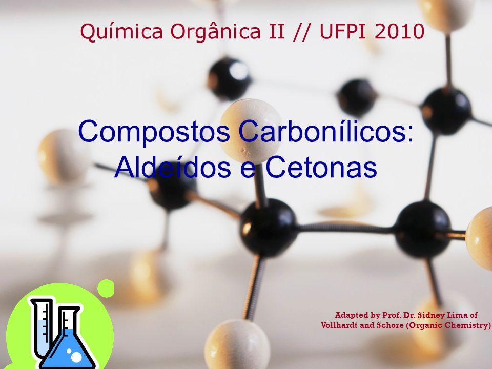 Compostos Carbonílicos: Aldeídos e Cetonas