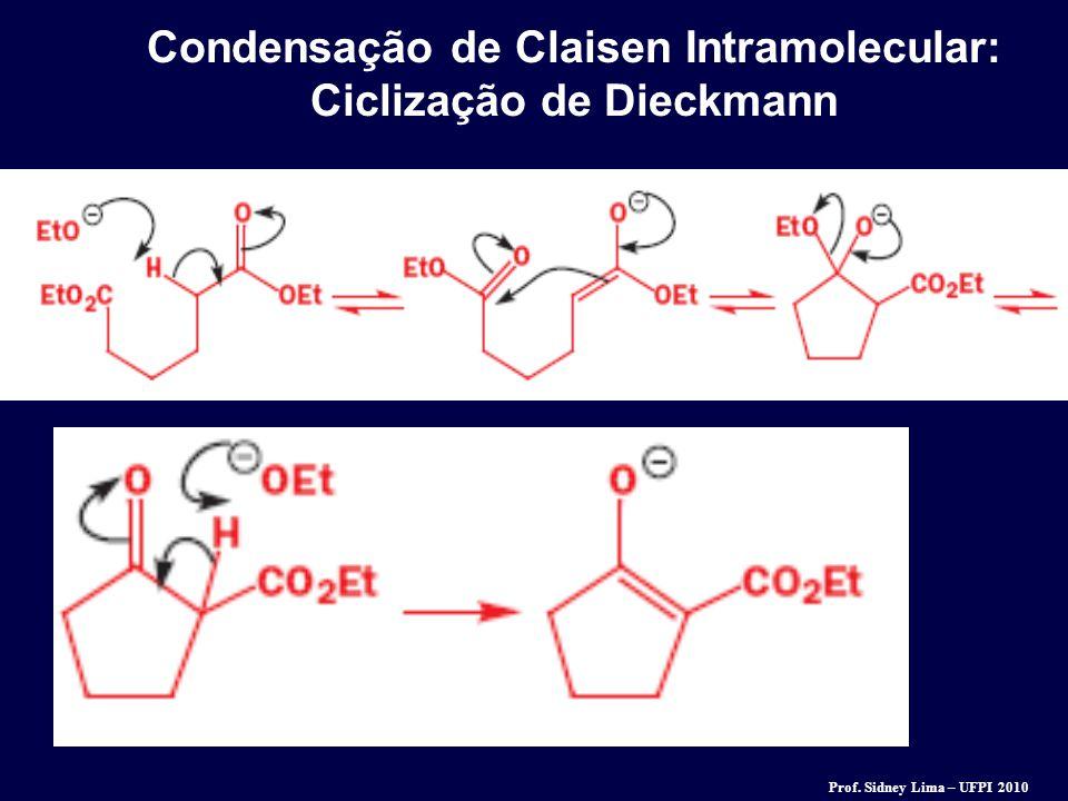 Condensação de Claisen Intramolecular: Ciclização de Dieckmann