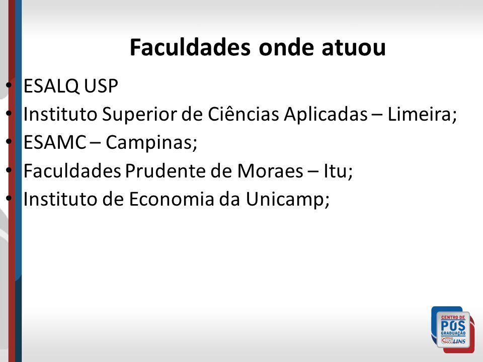 Faculdades onde atuou ESALQ USP
