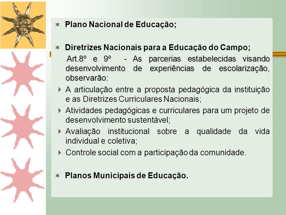 Plano Nacional de Educação;