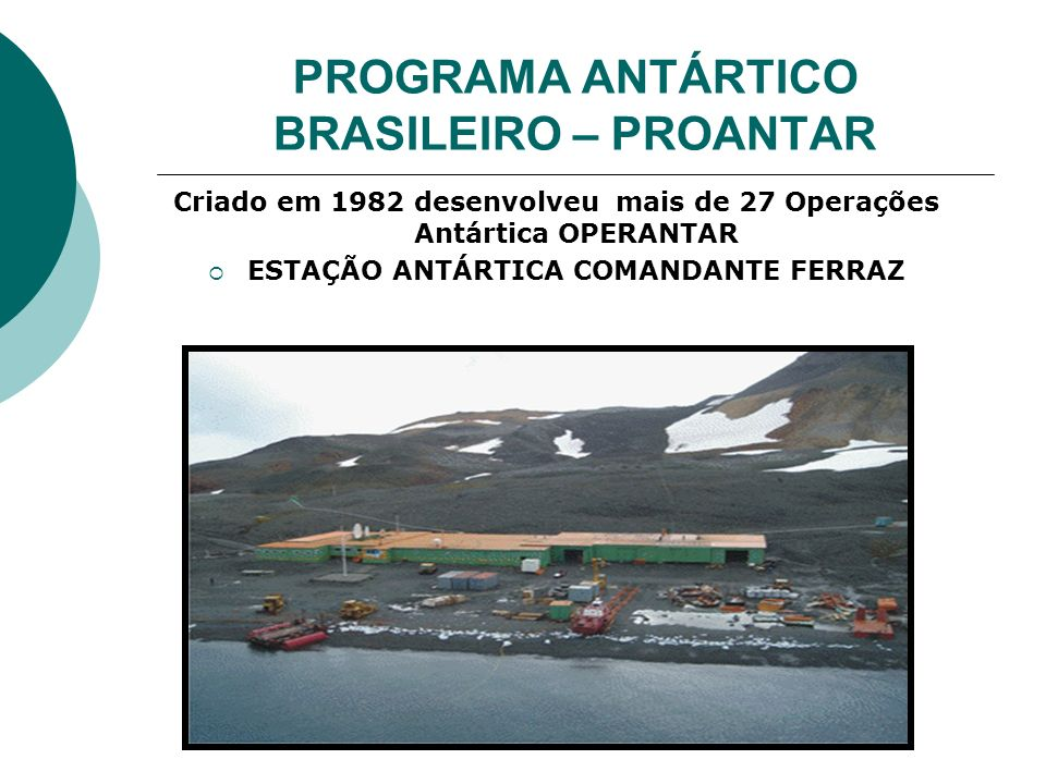 PROGRAMA ANTÁRTICO BRASILEIRO – PROANTAR