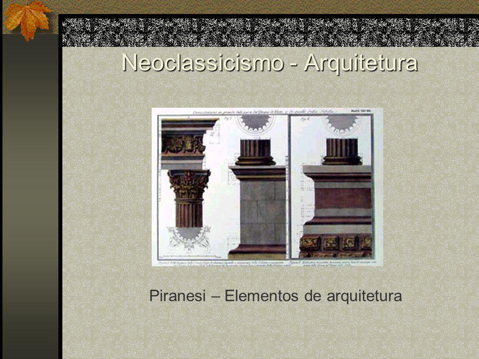 Neoclassicismo - Arquitetura