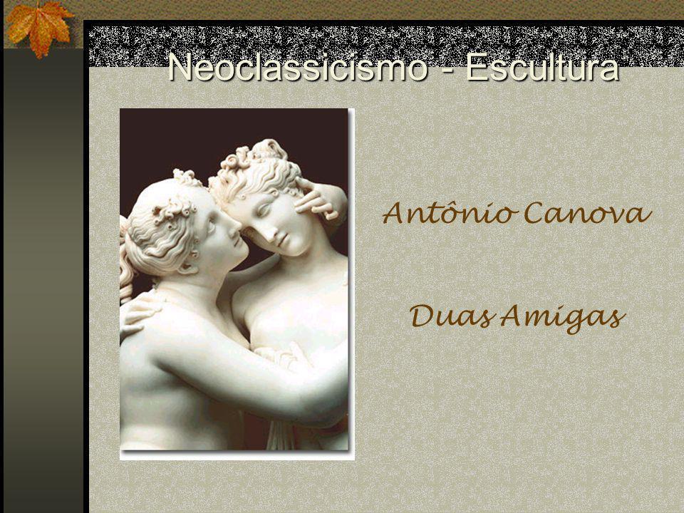 Neoclassicismo - Escultura