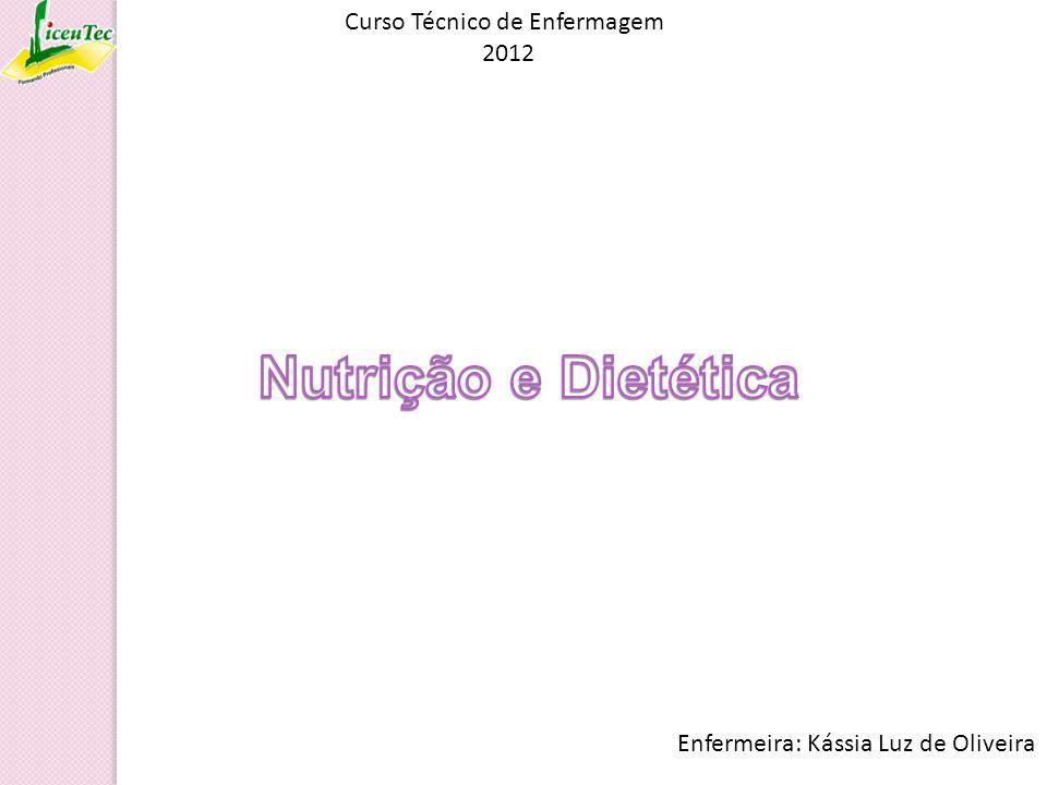 Nutrição e Dietética Curso Técnico de Enfermagem 2012