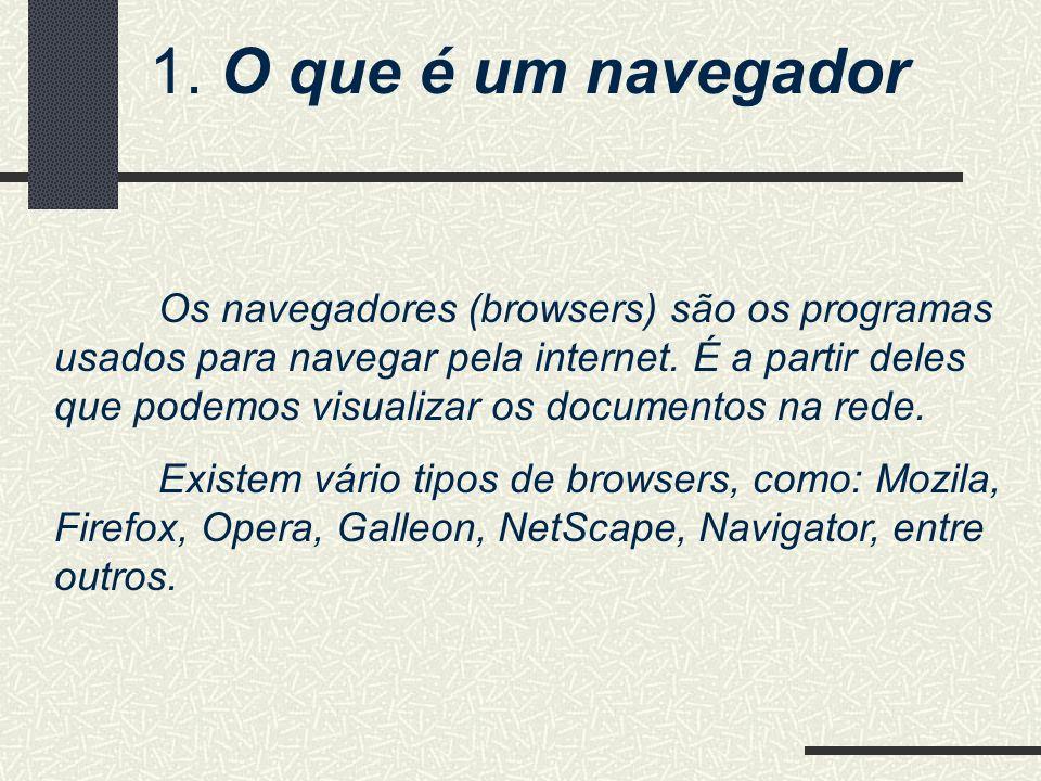 1. O que é um navegador