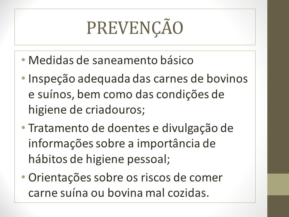 PREVENÇÃO Medidas de saneamento básico