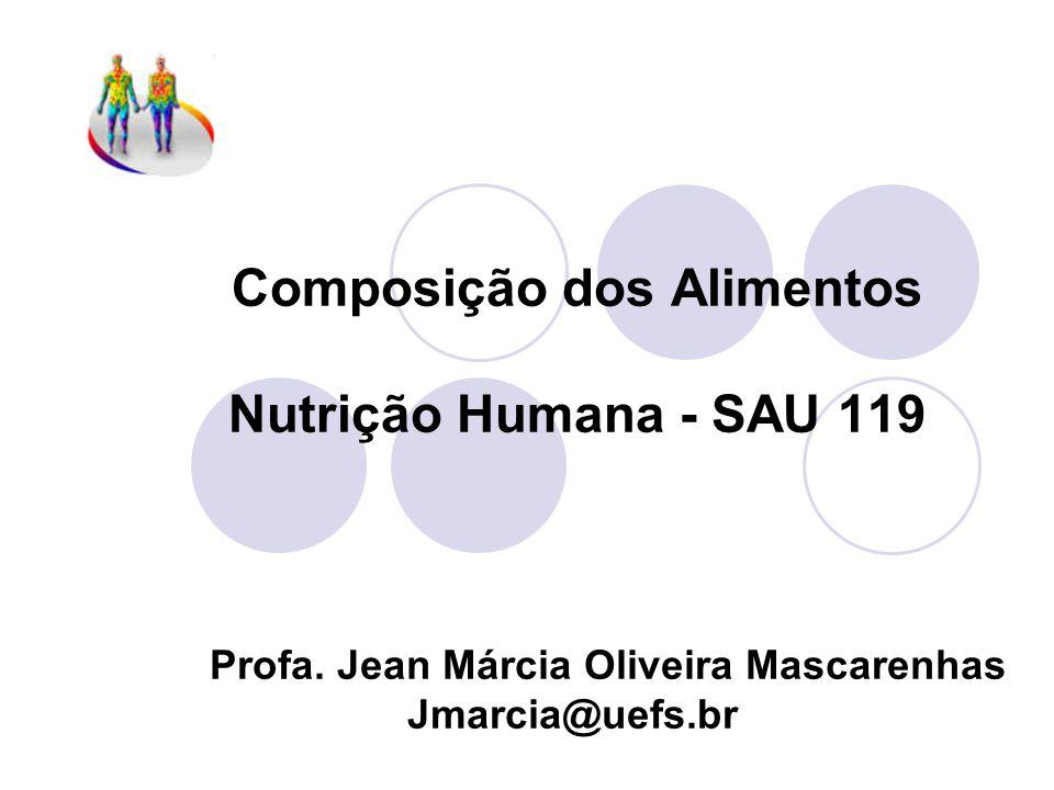 Composição dos Alimentos Nutrição Humana - SAU 119
