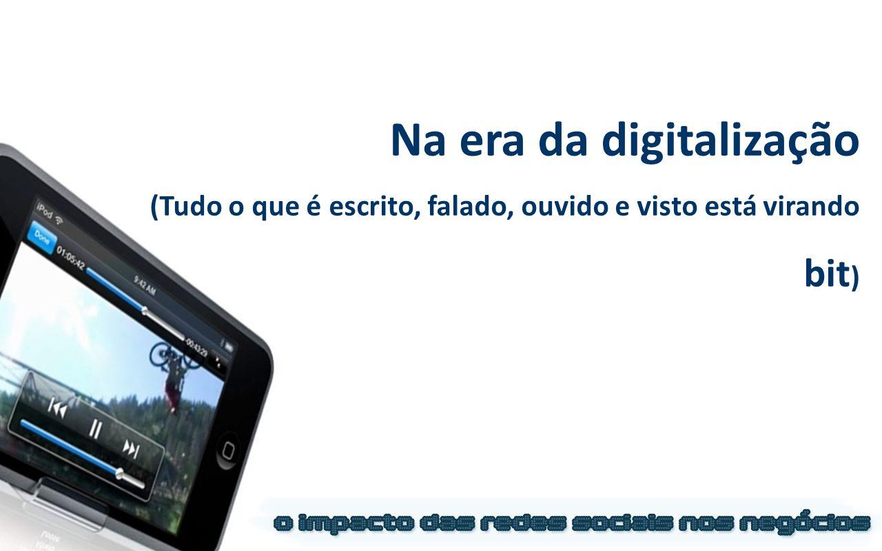 Na era da digitalização