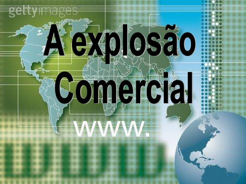 A explosão Comercial
