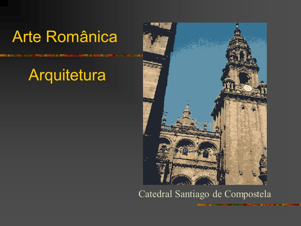 Arte Românica Arquitetura