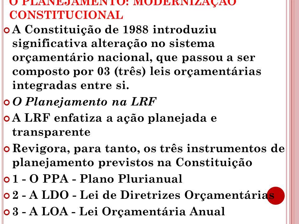 O PLANEJAMENTO: MODERNIZAÇÃO CONSTITUCIONAL